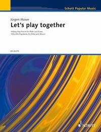 Let´s Play Together, für Flöte und Klavier