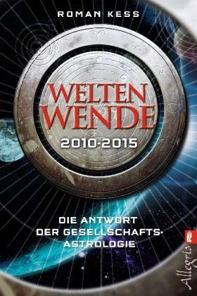 Weltenwende 2010-2015 - Kess, Roman