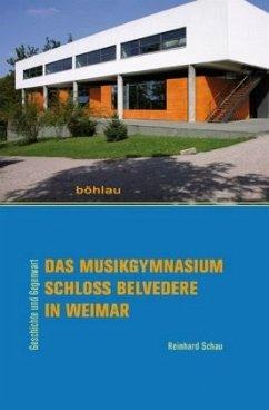 Das Musikgymnasium Schloss Belvedere in Weimar