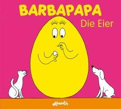 Barbapapa. Die Eier