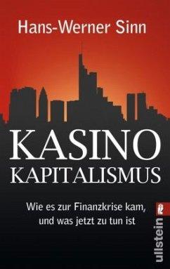 Kasino-Kapitalismus - Sinn, Hans-Werner