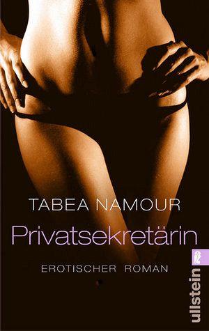 privatsekretarin erotischer roman tabea namour