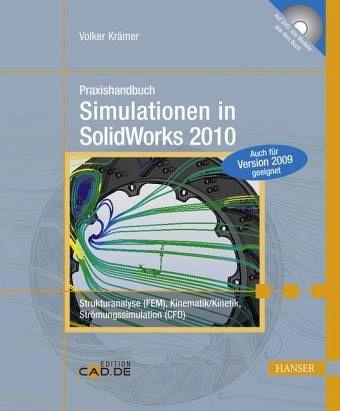 Praxishandbuch Simulationen in SolidWorks 2010, m. DVD-ROM - Krämer, Volker