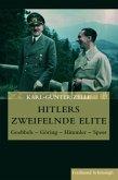 Hitlers zweifelnde Elite