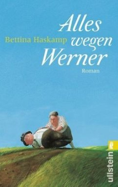 Alles wegen Werner - Haskamp, Bettina