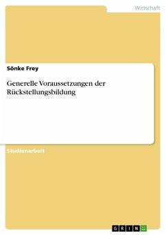 Generelle Voraussetzungen der Rückstellungsbildung - Frey, Sönke
