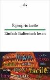 È proprio facile Einfach Italienisch lesen