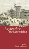 Kleine Bayreuther Stadtgeschichte