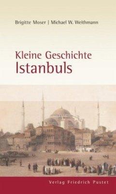Kleine Geschichte Istanbuls