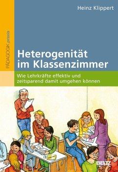 Heterogenität im Klassenzimmer - Klippert, Heinz