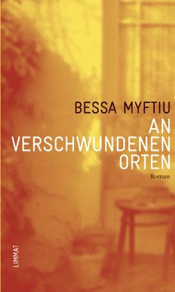 An verschwundenen Orten - Myftiu, Bessa