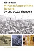 Wirtschaftsgeschichte Bayerns