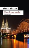 Henkersmahl / Florian Halstaff Bd.1