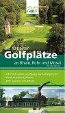 Die 40 besten Golfplätze an Rhein, Ruhr und Mosel