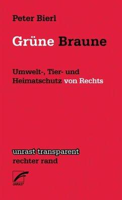 Grüne Braune - Bierl, Peter