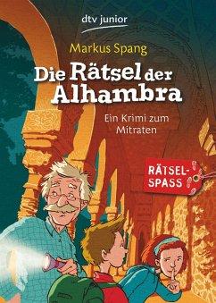 Die Rätsel der Alhambra - Spang, Markus