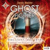 Ghost Fighter - Das Licht, das tötet / Ghost Bd.2