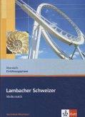 Lambacher Schweizer. Neubearbeitung. Schülerbuch 10. Schuljahr. Ausgabe Nordrhein-Westfalen
