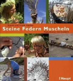 Steine, Federn, Muscheln