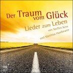 Der Traum vom Glück (CD)