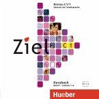 2 Audio-CDs zum Kursbuch / Ziel C1 Bd.1