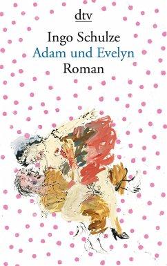 Adam und Evelyn - Schulze, Ingo