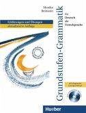 Erklärungen und Übungen, m. CD-ROM / Grundstufen-Grammatik für Deutsch als Fremdsprache