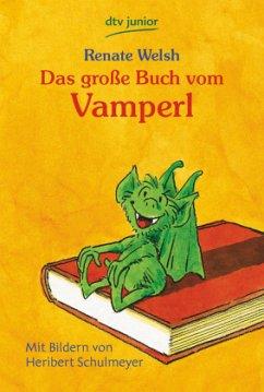 Das große Buch vom Vamperl - Welsh, Renate