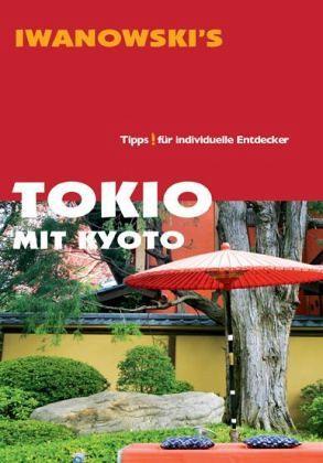 Iwanowski's Tokyo mit Kyoto - Sommer, Katharina