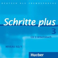 Schritte plus 3. Audio-CD zum Arbeitsbuch und interaktiven Übungen