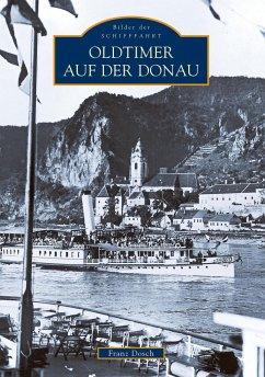Oldtimer auf der Donau