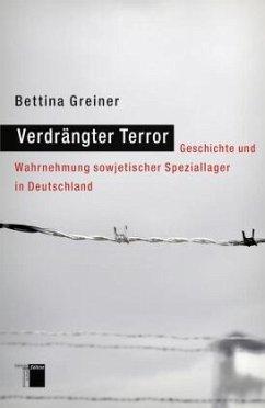 Verdrängter Terror - Greiner, Bettina