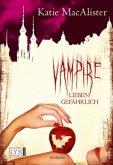 Vampire lieben gefährlich / Dark One Bd.7