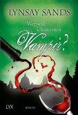 Wer will schon einen Vampir? / Argeneau Bd.8