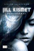 Dämonenmal / Jill Kismet Bd.1