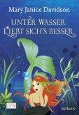 Unter Wasser liebt sich's besser / Fredrika Bimm Bd.3