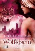 Wolfsbann / Geschöpfe der Nacht Bd.5