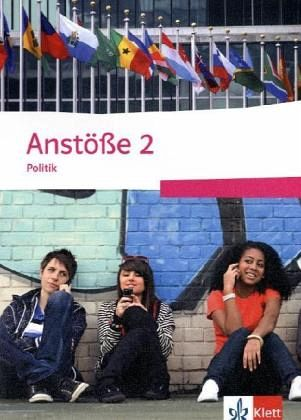 Anstöße Politik 2. Schülerbuch 9./10. Schuljahr. Ausgabe für Niedersachsen Bd.2