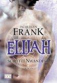 Elijah / Schattenwandler Bd.3