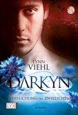 Versuchung des Zwielichts / Darkyn Bd.1