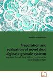 Preparation and evaluation of novel drug alginate granule systems