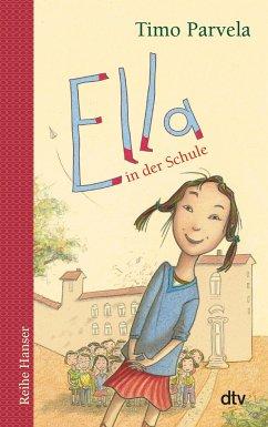 Ella in der Schule / Ella Bd.1 - Parvela, Timo