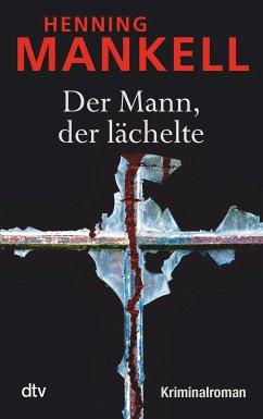 Der Mann, der lächelte / Kurt Wallander Bd.5 - Mankell, Henning