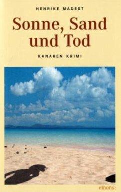 Sonne, Sand und Tod - Madest, Henrike