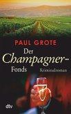 Der Champagner-Fonds / Weinkrimi Bd.7