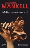 Mittsommermord / Kurt Wallander Bd.8