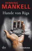 Hunde von Riga / Kurt Wallander Bd.3