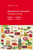 Wörterbuch der Lebensmittel - Dictionary of Foods