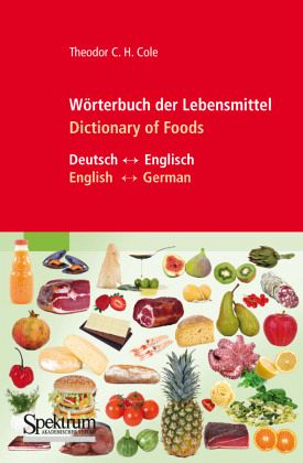 W rterbuch der lebensmittel dictionary of foods von for Dictionary englisch deutsch
