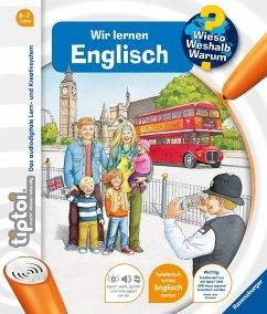 Wir lernen Englisch / Wieso? Weshalb? Warum? tiptoi® Bd.5 - Friese, Inka